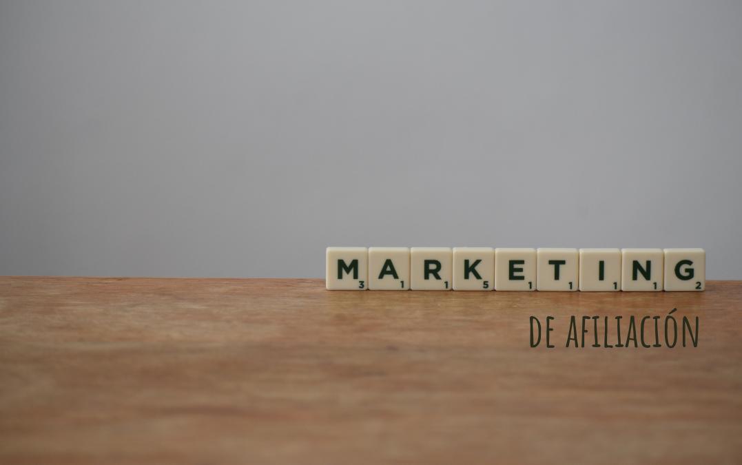 Marketing de afiliación, ¿qué es y cómo iniciarte?