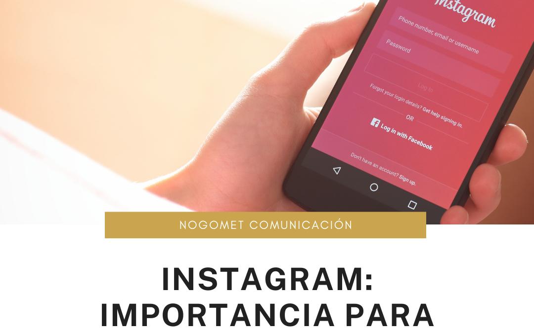 Instagram: importancia para impulsar los negocios