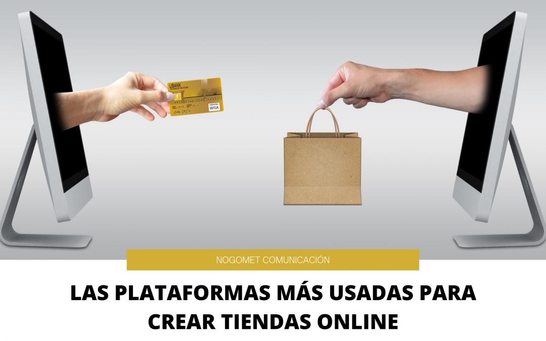 Las 3 plataformas más usadas para crear tiendas online